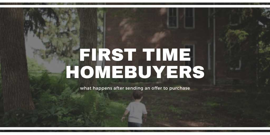 First Time Home Buyers Guide: What Happens after Sending an Offer to Purchase in GTA, ON